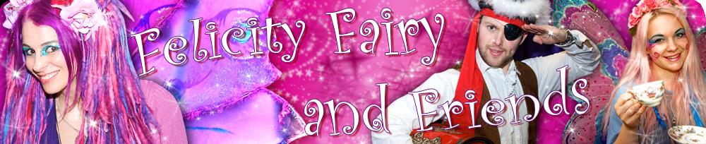 Felicity Fairy Childrens Entertainer